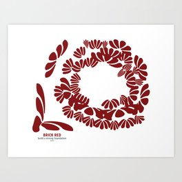 Brick Red: a strong foundation Art Print