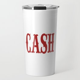 Cash: a bold, minimal, typographic piece inspired by Johnny Cash Travel Mug