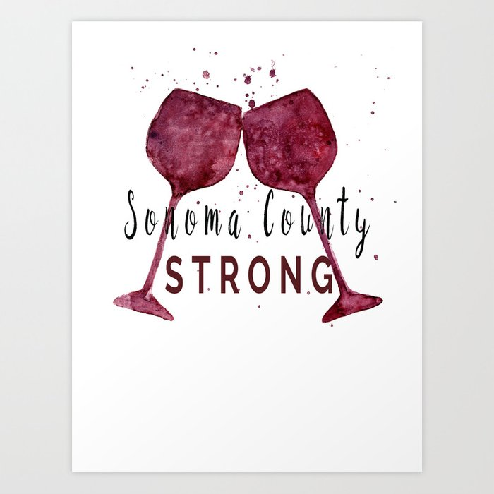 Sonoma County Strong Art Print
