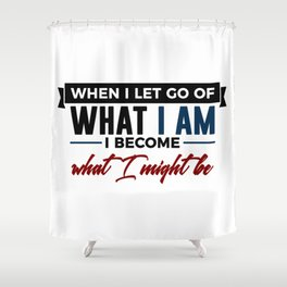 Realize Your Potential Shower Curtain