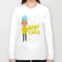 whatever Long Sleeve T-shirts featuring Whatever by Brianne Burnell