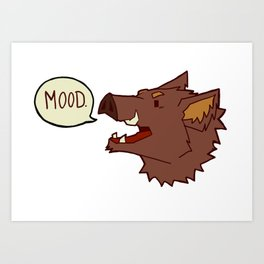 Mood Boar Art Print