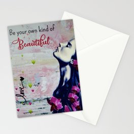 Be Your Own Kind Of Beautiful Stationery Cards