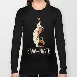 Goat Yoga Design: Baaa Maste I Namaste I Inner Peace I Yogi Long Sleeve T-shirt