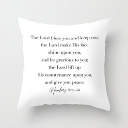 The Lord Bless You and Keep You Numbers 6 Throw Pillow