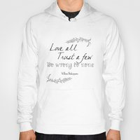 shakespeare Hoodies featuring Shakespeare Quote by Pati Designs & Photography