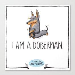 I Am A Doberman Canvas Print