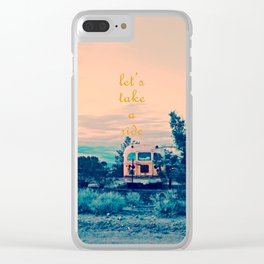 Let's Take a Ride Clear iPhone Case