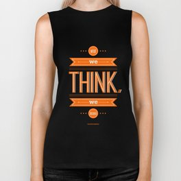 Lab No. 4 - What we think we become Guatama Buddha Quotes Poster Biker Tank