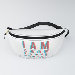 I am a Woman. Phenomenally. Phenomenal Woman, that's me./ Eye chart Fanny Pack