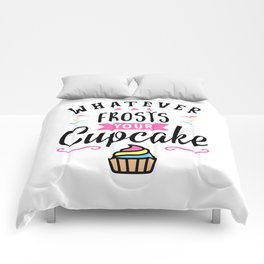Whatever Frosts Your Cupcake Typography Comforters