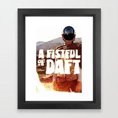 A FISTFULL of DAFT Framed Art Print