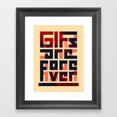 GIFs are forever Framed Art Print