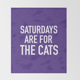 Saturdays are for the Cats Throw Blanket