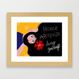 Being Yourself Framed Art Print