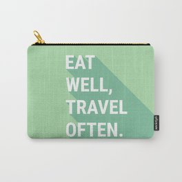 Eat Well, Travel Often Carry-All Pouch