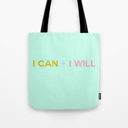 I CAN + I WILL seafoam Tote Bag