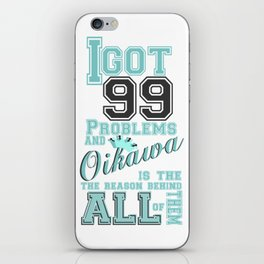 99 Problems haikyuu style iPhone Skin