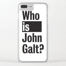 Who Is John Galt? Atlas Shrugged Ayn Rand Clear iPhone Case