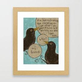 Overheard - My Friend Framed Art Print