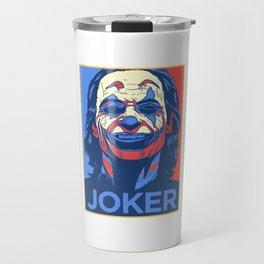 Hope For Joker Travel Mug