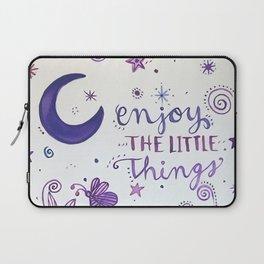 Enjoy the Little Things Laptop Sleeve