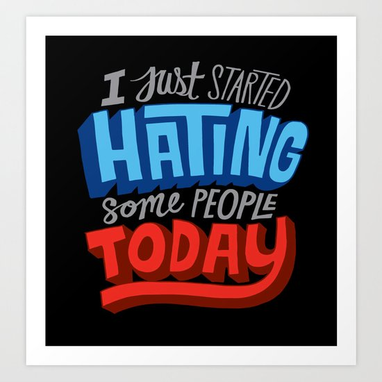 hating People Art Print