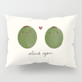 Olive you Pillow Sham