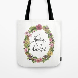 Kindness is beautiful. Watercolor floral wreath illustration. Brush lettering calligraphy. Tote Bag