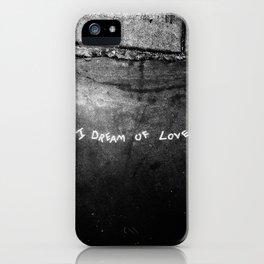 New York City I Dream of Love iPhone Case
