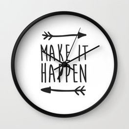 Make it happen Wall Clock