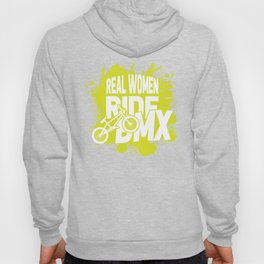 Real women ride bmx Hoody
