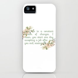 End up saving the world iPhone Case