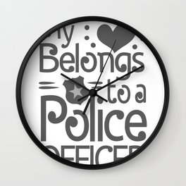My Heart Belongs to a Police Officer Police Spouse Wall Clock