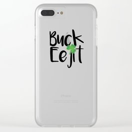 Buck Eejit - St Patrick's Day Gift Clear iPhone Case