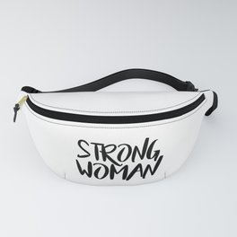 Strong woman 1 - quotes motivational Fanny Pack