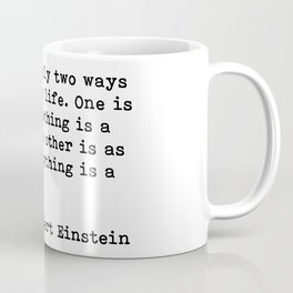 Albert Eintein Quote Coffee Mug