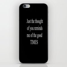 Good Times iPhone & iPod Skin