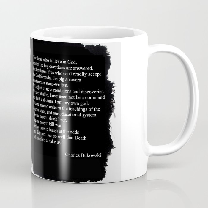 Quote Coffee Bukowski Charles By Mug Artito Faith DIYH29WE