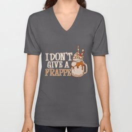 Funny I Don't Give a Frappe Cute Coffee Pun Unisex V-Neck