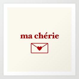 ma cherie, my sweetheart Art Print