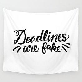 Deadlines Wall Tapestry