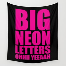 Big Neon Letters EDM Quote Wall Tapestry