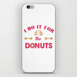 I Do It For the Donuts Hilarious Gym Workout Illustration iPhone Skin