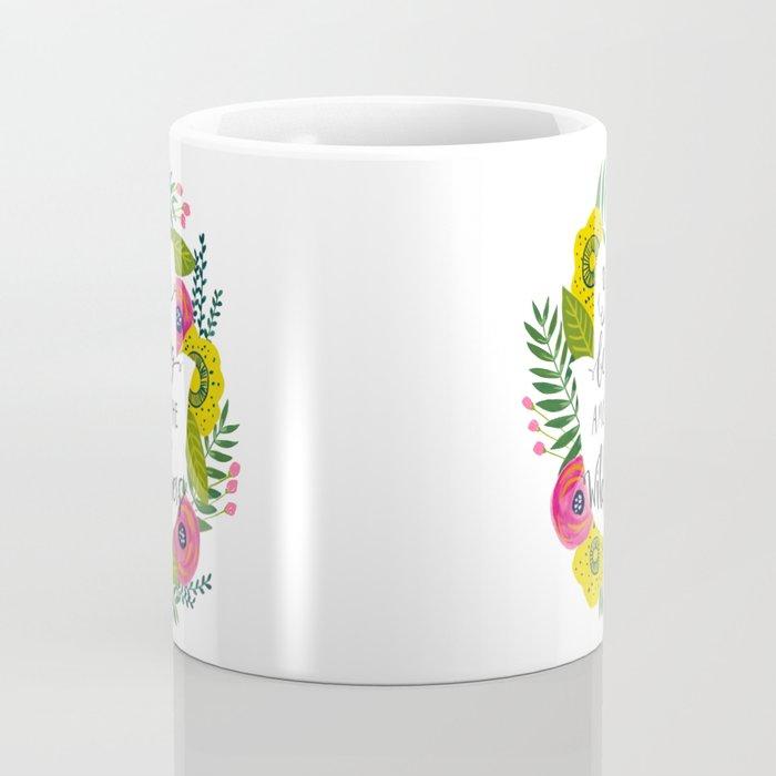 You Belong Among the Wildflowers Coffee Mug