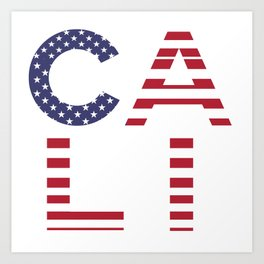 CALI American Flag Califronia Typography Art Print
