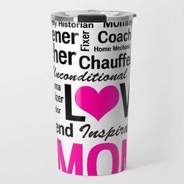 Amazing Do-it-All Mom Travel Mug
