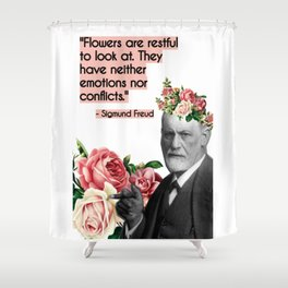 Sigmund Freud Collage Art, Flower Quote Shower Curtain