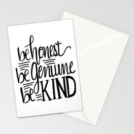 Be Honest Be Genuine Be Kind Stationery Cards