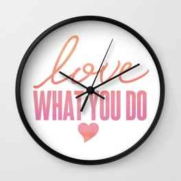 Love What You Do - Dental Hygienist Wall Clock